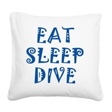 EatSleepDive_blue Square Canvas Pillow