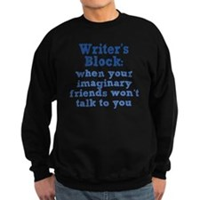 writers-block_rnd1 Sweatshirt