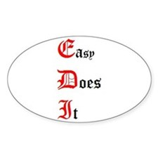 Easy Does It Oval Bumper Stickers