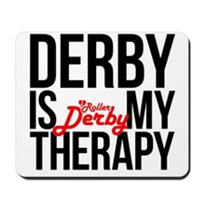 Derby Therapy Mousepad