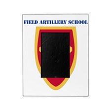 DUI-FIELD ARTILLERY SCHOOL  WITH TEX Picture Frame