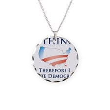Think - Vote Democrat Necklace