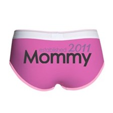 Mommy established 2011 Women's Boy Brief