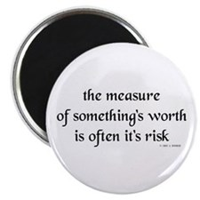 "The measure of something's wo 2.25"" Magnet (100 pa"