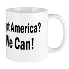 Bankrupt America Yes We Can Mug
