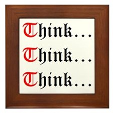 Think Think Think Framed Tile