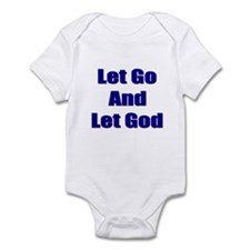 Let Go And Let God Infant Bodysuit