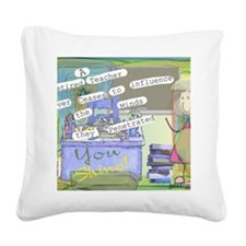 Retired Teacher ART 1 Square Canvas Pillow