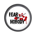 Fear Nobody Wall Clock
