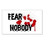 Fear Nobody Rectangle Sticker