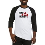 Fear Nobody Baseball Jersey