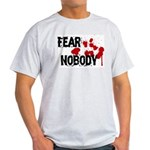 Fear Nobody Ash Grey T-Shirt