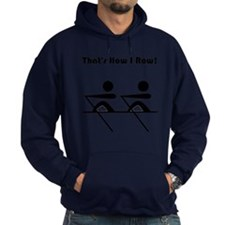 How I Row Black Hoodie