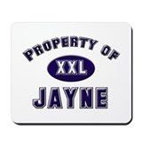 Property of jayne Mousepad