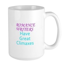 Romance Writers Have Great Climaxes Mugs