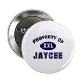 Property of jaycee Button