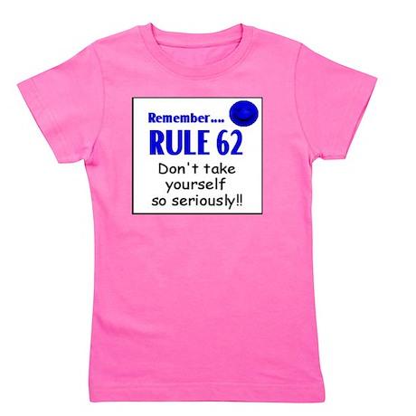 Rule 62 Girl's Tee