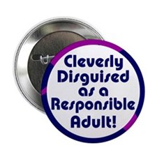 "Cleverly disguised 2.25"" Button (100 pack)"