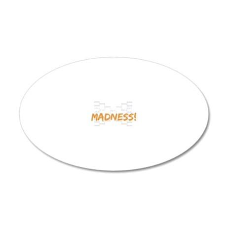 bring on the madness_dark 20x12 Oval Wall Decal