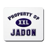Property of jadon Mousepad