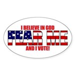 Fear Me I believe in God Oval Sticker