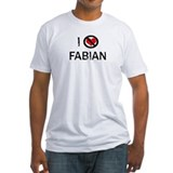 I Hate FABIAN Shirt