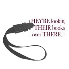 Theyre Their There - Womens Luggage Tag