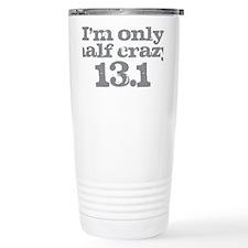 Half Crazy Marathon Gray Travel Mug