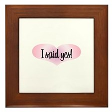 I Said Yes! - Pink Heart Framed Tile