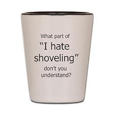 IHateShoveling Shot Glass