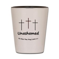 65_H_F_Unashamed Shot Glass