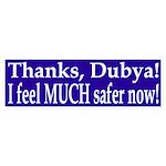 Thanks, Dubya! I feel MUCH safer now!