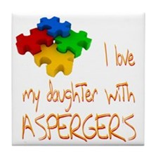 I love my daughter aspergers Tile Coaster