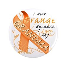 "I Wear Orange Because I Love My Grandm 3.5"" Button"