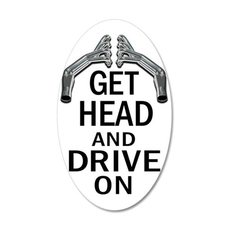 Get Head Drive On 35x21 Oval Wall Decal