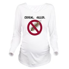 cerealkillerhealth Long Sleeve Maternity T-Shirt