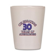 Awesome at 30 birthday designs Shot Glass