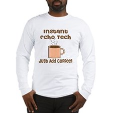 Instant Echo Tech coffee Long Sleeve T-Shirt