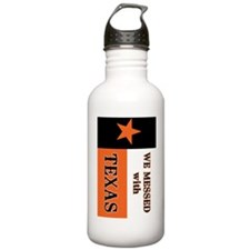 Messed with Texas 2 Water Bottle