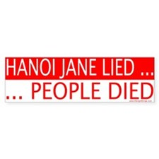 Hanoi Jane Lied People Died Bumper Bumper Sticker