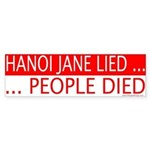 Hanoi Jane Lied People Died Bumper Sticker