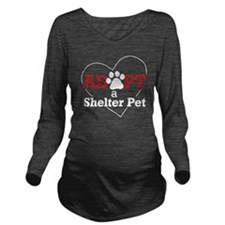 Adopt a Shelter Pet Long Sleeve Maternity T-Shirt