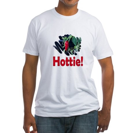 Hottie Fitted T-Shirt