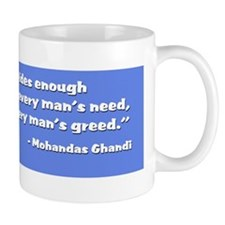 Earth provides-Ghandi quote Mug