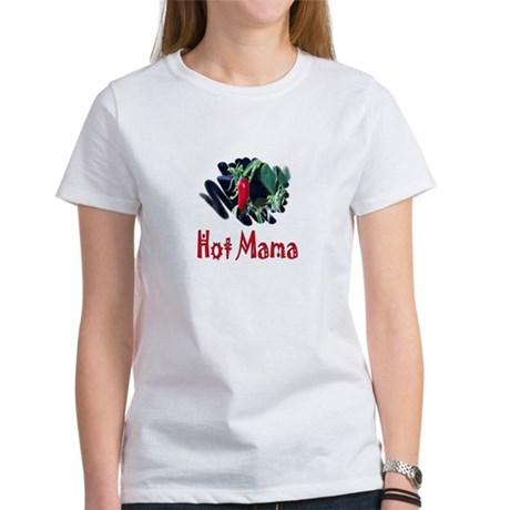 Hot Mama Women's T-Shirt