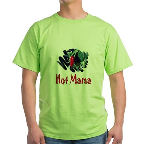 Hot Mama Green T-Shirt