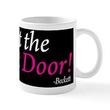 Shut the Front Door Pillow Mug