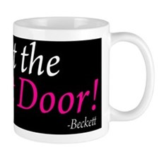 Shut the Front Door Pillow Mug