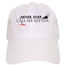 Never Call me Kitten Wht Cap
