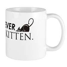 Never Call me Kitten Hat Mug